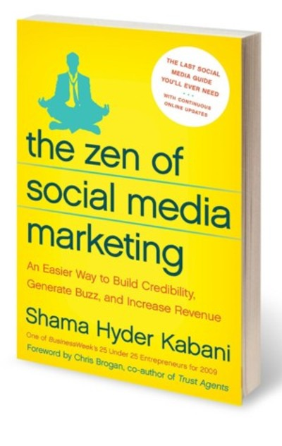 The Zen of Social Media Marketing by Shama Hyder Kabani